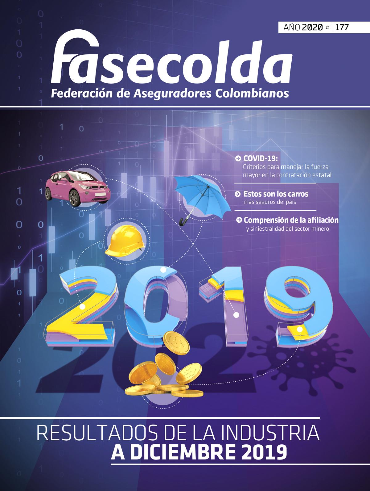Fasecolda Federación de Aseguradores Colombianos Número 177 año 2020. Resultados de la industria a diciembre de 2019