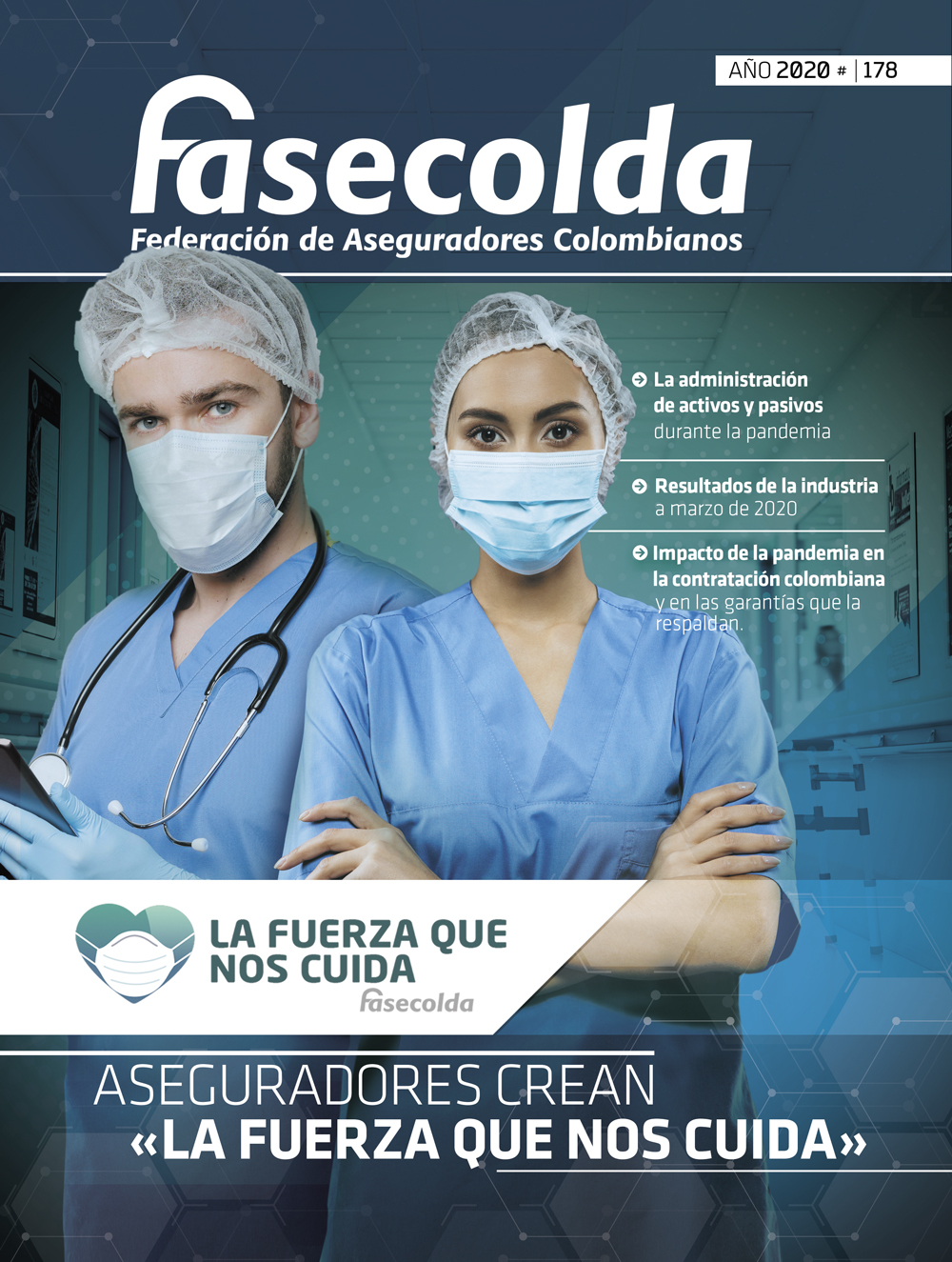 Fasecolda Federación de Aseguradores Colombianos Número 178 año 2020. Aseguradores crean la fureza que nos cuida